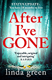 After I've Gone: The emotionally gripping thriller from a no1 bestselling author
