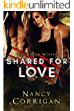 Shared for Love (Shifter World: Royal-Kagan series Book 6)