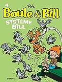 Boule et Bill, T4: Systme Bill