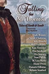 Falling for Mr. Thornton: Tales of North and South Kindle Edition