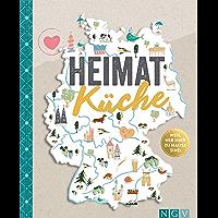 Heimatküche: Weil überall zu Hause ist (German Edition)