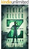 Serial Killer Z: Infection