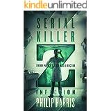 Serial Killer Z: Infection
