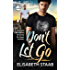 Don't Let Go (Evergreen Grove Book 6)
