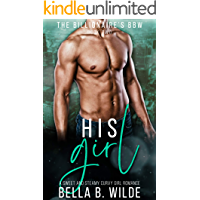 His Girl: A Sweet and Steamy Curvy Girl Romance (The Billionaire's BBW Book 2)