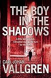 The Boy in the Shadows (Danny Katz Thriller Book 1) (English Edition)