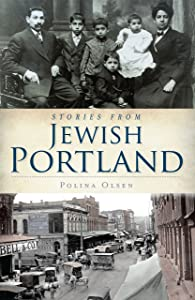 Stories from Jewish Portland (American Heritage)