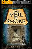 The Veil of Smoke (TimeDrifter Series Book 2)