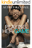 Playing Her Game (The Celestial Prophesy Book 2)