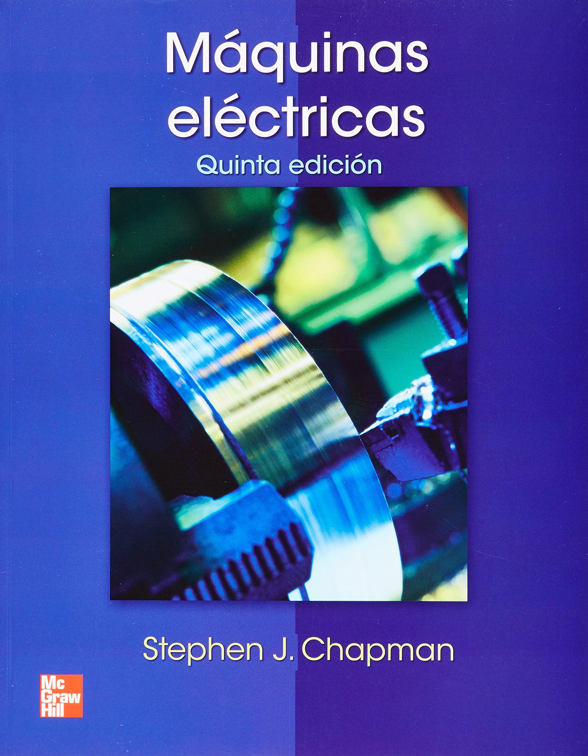 Máquinas eléctricas (Spanish) Paperback – May 1, 2012