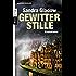 Gewitterstille: Kriminalroman (Die Anna-Lorenz-Reihe 2)