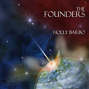 The Founders: Sage Seed Chronicles, Volume 1
