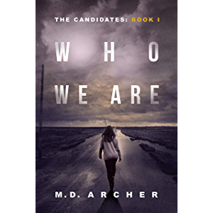 Who We Are (The Candidates Book 1)
