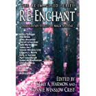 Re-Enchant: Dark Fantasy Stories of Magic and Fae (The Re-Imagined Series Book 2)