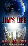 Jim's Life: Visionary Healer (Little Universe Book 2)