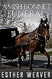 Amish Bonnet Funeral (Amish Romance)