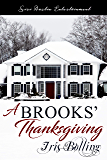 A Brooks' Thanksgiving (Brooks Family Values Book 4)