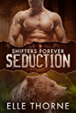 Seduction: Shifters Forever Worlds