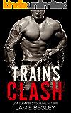 Train's Clash (The Last Riders Book 9)