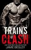 Train's Clash (The Last Riders Book 9)