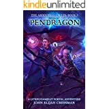 Tomb of Pendragon: A GameLit/LitRPG Portal Fantasy Adventure (The Abduction Cycles Book 3)