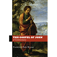 The Gospel of John: A Commentary (English Edition)