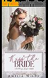 Kiss the Bride: A Wedding Season Series