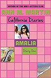 Amalia: Diary One (California Diaries Book 4)