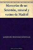 Memorias de un Setentón, natural y vecino de Madrid