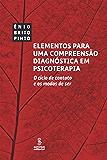 Elementos para uma compreensão diagnóstica em psicoterapia: O ciclo de contato e os modos de ser (Psicologia)