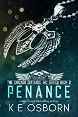 Penance (The Chicago Defiance MC Book 2) Kindle Edition
