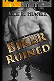 Biker Ruined (The Lost Souls MC Series Book 8)