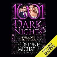 Evermore: A Salvation Series Novella - 1001 Dark Nights