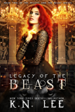 Legacy of the Beast (Beauty and the Beast Book 2)