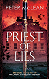 Priest of Lies (War for the Rose Throne) (English Edition)