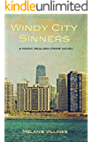 Windy City Sinners: A Magic Realism Crime Novel