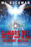 Saviors 101: the first book of the Reluctant Messiah (Deities Anonymous 2)