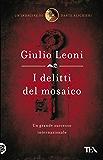 I delitti del mosaico: Un'indagine di Dante Alighieri