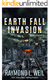 Earth Fall: Invasion : (Book One) (English Edition)
