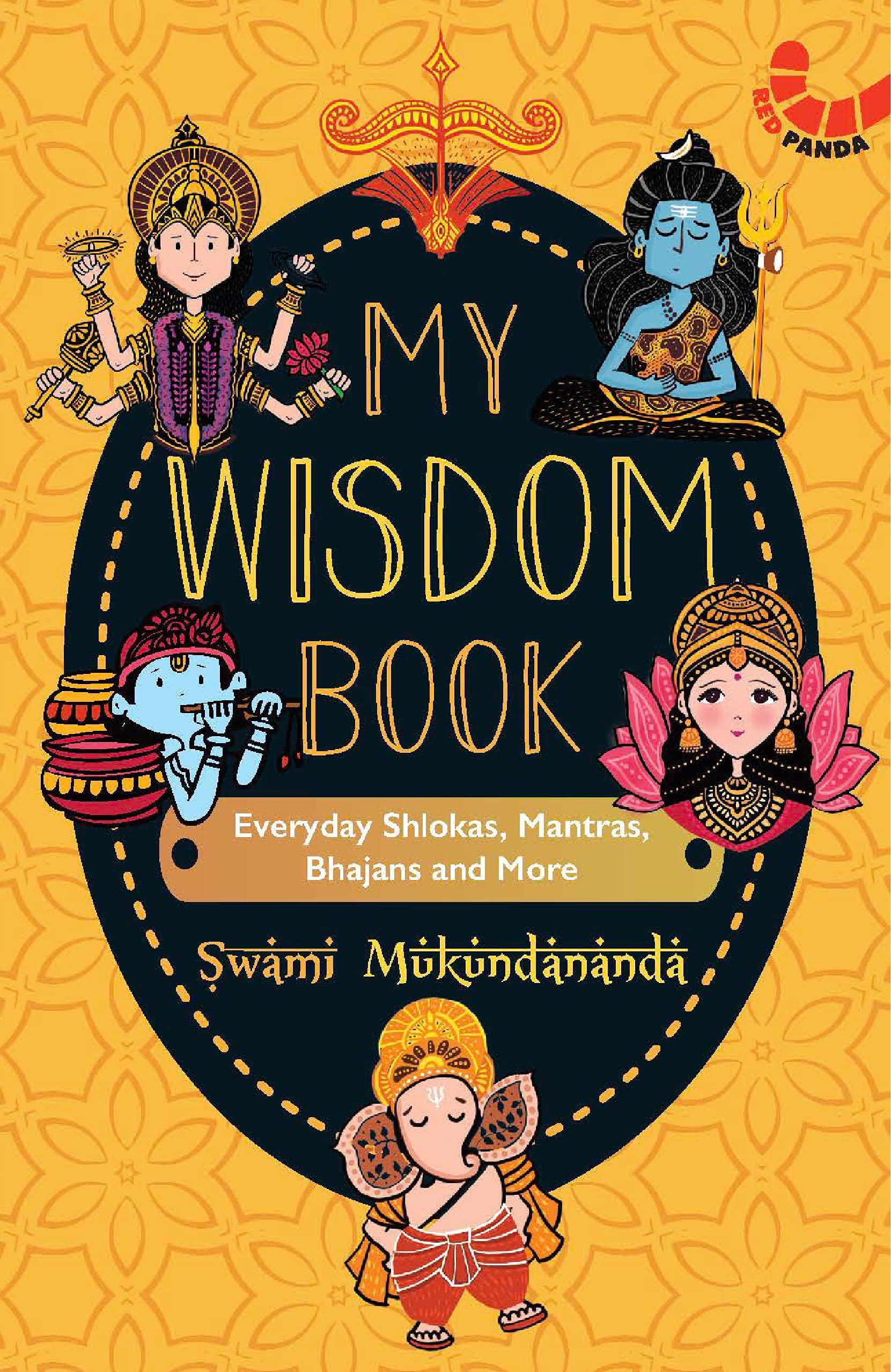 My Wisdom Book: Everyday Shlokas, Mantras, Bhajans and More