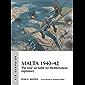 Malta 1940–42: The Axis' air battle for Mediterranean supremacy (Air Campaign Book 4)