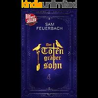 Der Totengräbersohn (4/4): Buch 4