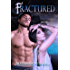 Fractured (The Deep in Your Veins Series Book 5)