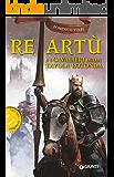 Re Artù e i Cavalieri della Tavola Rotonda (Mitologica)