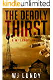 The Deadly Thirst: A WJ Lundy Short