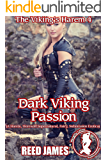 Dark Viking Passion (The Viking's Harem 4): (A Harem, Werewolf, Supernatural, Fairy, Submission Erotica)