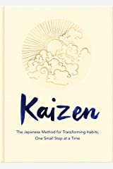 Kaizen: The Japanese Method for Transforming Habits, One Small Step at a Time Kindle Edition
