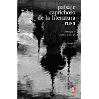 Paisaje caprichoso de la literatura rusa. Antología (Biblioteca Universitaria De Bolsillo) (Spanish Edition)