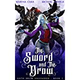 The Sword and The Drow (Goth Drow Unleashed Book 7)