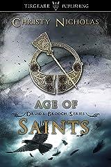 Age of Saints: Druid's Brooch Series: #7 Kindle Edition